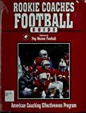 Rookie Coaches Football Guide, American Sport Education Program Staff, 0873223896