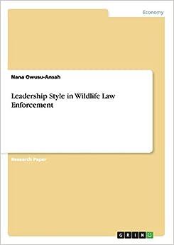 Book Leadership Style in Wildlife Law Enforcement