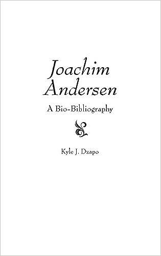 E-kirja Google-latauksesta Joachim Andersen: A Bio-Bibliography (Bio-Bibliographies in Music) in Finnish iBook by Kyle J. Dzapo