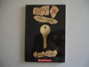 Spy X: The Code 0439702429 Book Cover