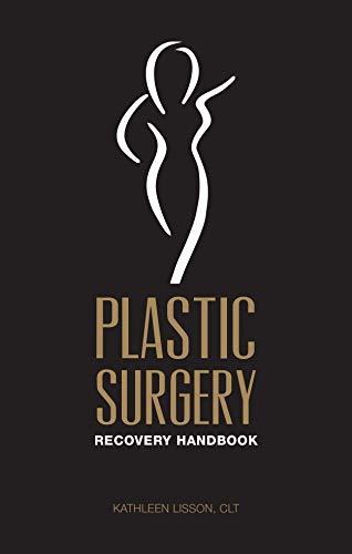 Plastic Surgery Recovery Handbook