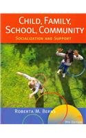 Child, Family, School, Community (9th, 13) by Berns, Roberta M [Paperback (2012)]
