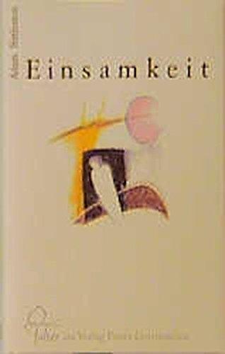 Einsamkeit (Falter) Gebundenes Buch – 1. Januar 1990 Adam Bittelston Susanne Lenz Freies Geistesleben 3772510515