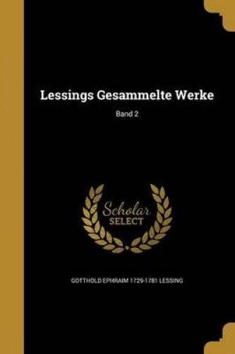 Lessings Gesammelte Werke; Band 2 (German Edition) ebook