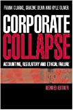 Corporate Collapse, Frank Clarke and Graeme Dean, 0521826845