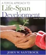 Book Topical Approach to Life-Span Development 4TH EDITION