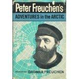Hardcover Peter Freuchen's Adventures in the Arctic Book