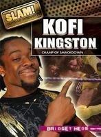 Download Kofi Kingston: Champ of Smackdown (Slam! Stars of Wrestling) pdf epub