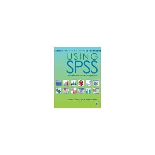 Download Using SPSS: An Interactive Hands-On Approach PDF