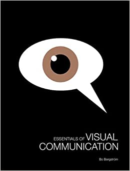 Book Essentials of Visual Communication by Bergstr?m, Bo published by Laurence King Publishers (2009)