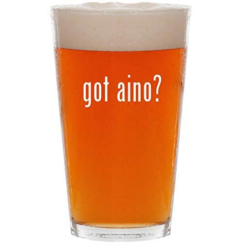 got aino? - 16oz Pint Beer ()