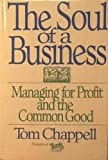 The Soul of a Business, Tom Chappell, 0553094238