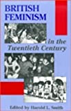 British Feminism in the Twentieth Century, , 0870237055