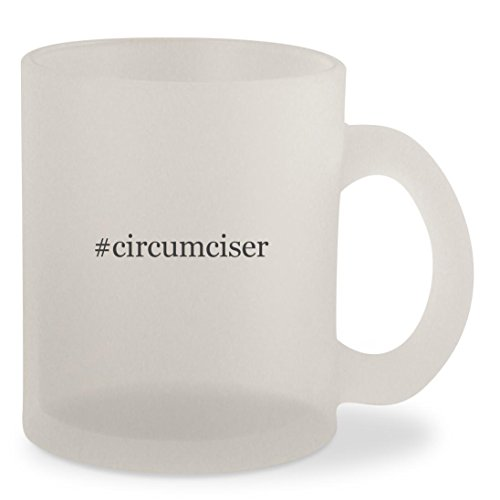 #circumciser - Hashtag Frosted 10oz Glass Coffee Cup Mug (Gomco Circumcision Clamp)
