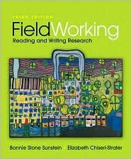 FieldWorking: Reading and Writing Research 3th (third) edition Text Only