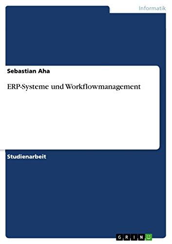 ERP-Systeme und Workflowmanagement (German Edition) Pdf