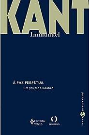 A Paz Perpétua: Um projeto filosófico