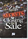 Ziglar Training Systems presents ZIG ZIGLAR SECRETS OF CLOSING THE SALE by ZIG ZIGLAR (2002-05-04)