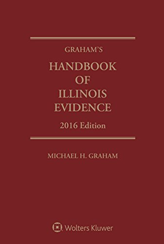 Graham's Handbook of Illinois Evidence