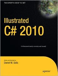 Illustrated C# 2010 (Expert's Voice in .NET) 1st (first) edition Text Only by