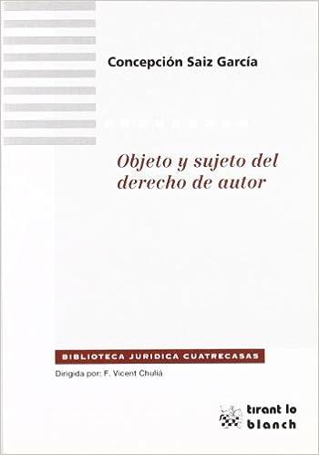 Objeto y sujeto del derecho de autor: Amazon.es: Concepción Sáiz García: Libros