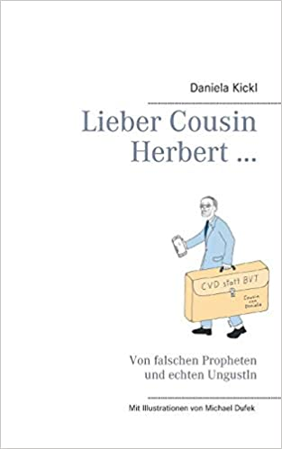 https://www.amazon.de/Lieber-Cousin-Herbert-falschen-Propheten/dp/3749421463/ref=sr_1_3/262-8661623-2957218?ie=UTF8&qid=1552672616&sr=8-3&keywords=lieber+cousin+herbert