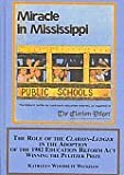 The Role of the Clarion-Ledger in the Adoption of the 1982 Education Reform Act : Winning the Pulitzer Prize, Wickham, Kathleen Woodruff, 0773458727
