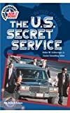 The U. S. Secret Service, Ann Graham Gaines, 0791059901