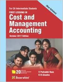 FIRST LESSONS IN COST AND MANAGEMENT ACCOUNTING (For IPCC New Syllabus 2018)