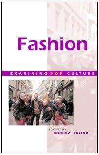 Fashion Examining Pop Culture Paperback Bolino Monika 9780737710618 Amazon Com Books