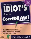 The Complete Idiot's Guide to CorelDRAW!, Jenna Howard and Michael Howard, 1567614299