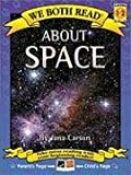 We Both Read-About Space (Second Edition), Jana Carson, 1601150172