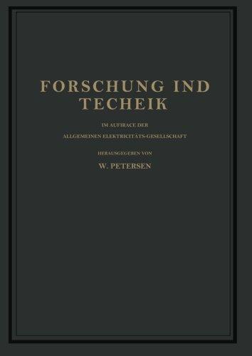 Forschung und Technik: Im Auftrage der Allgemeinen Elektricitts-Gesellschaft (German Edition)
