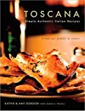 Toscana, Kathie Gordon and Amy Gordon, 0615308465