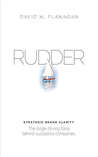 RUDDER: Strategic Brand Clarity by David M. Flanagan ebook deal