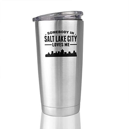 Somebody In Salt Lake City Loves Me Stainless Steel Tumbler 20 Oz Travel Mug Gifts Cup Hot -