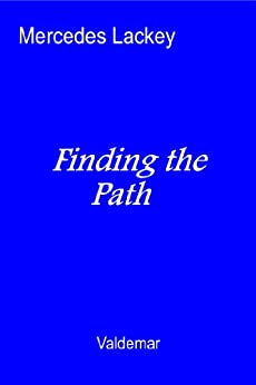 Finding the Path (Valdemar) by [Lackey, Mercedes, Dixon, Larry]