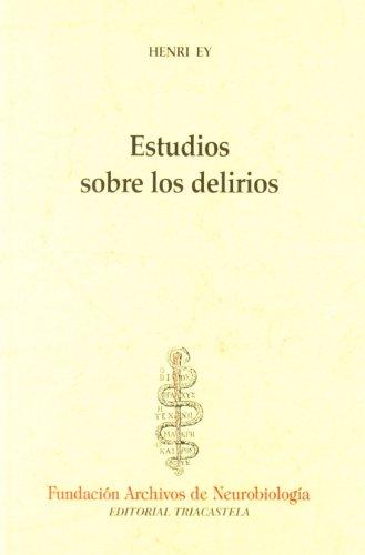 Descargar Libro Estudios Sobre Los Delirios Henri Ey