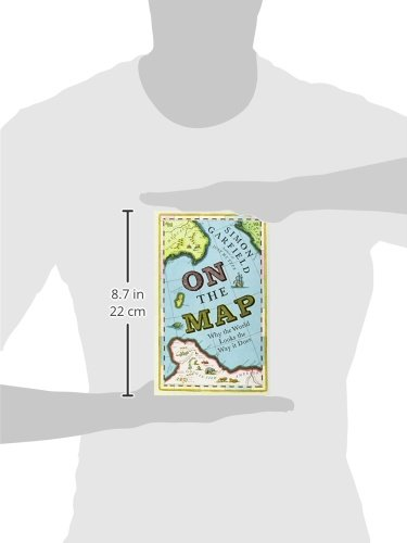 On The Map: Why the world looks the way it does: Amazon.es: Garfield, Simon: Libros en idiomas extranjeros