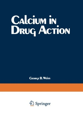 Calcium in Drug Action Weiss Calcium