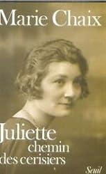 Juliette : chemin des cerisiers