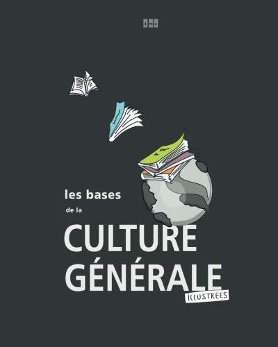 Culture générale les bases