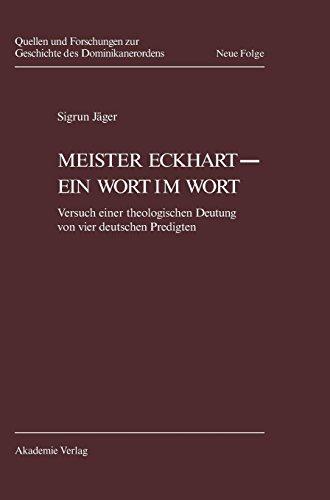 Meister Eckhart - ein Wort im Wort (Quellen Und Forschungen Zur Geschichte Des Dominikanerordens)  [Jager, Sigrun] (Tapa Dura)