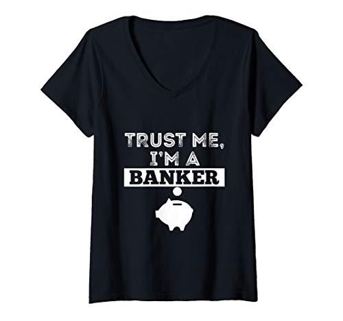 (Womens Trust Me I'm A Banker Funny Money Pig T Shirt Manager Gift V-Neck T-Shirt )