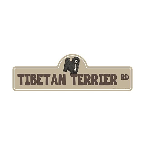 """Tibetan Terrier Street Sign 
