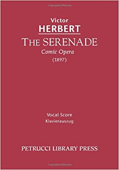 The Serenade, Comic Opera: Vocal score