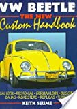 VW Beetle Custom Handbook, Seume, Keith, 1870979303