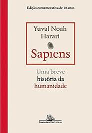 Sapiens – Edição comemorativa de 10 anos: Uma breve história da humanidade
