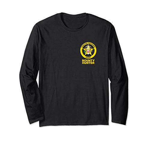 Bounty Hunter Fugitive Recovery Agent Bail Bondsman Duty Long Sleeve T-Shirt]()