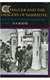 Chaucer and the Imagery of Narrative, V. A. Kolve, 0804713499